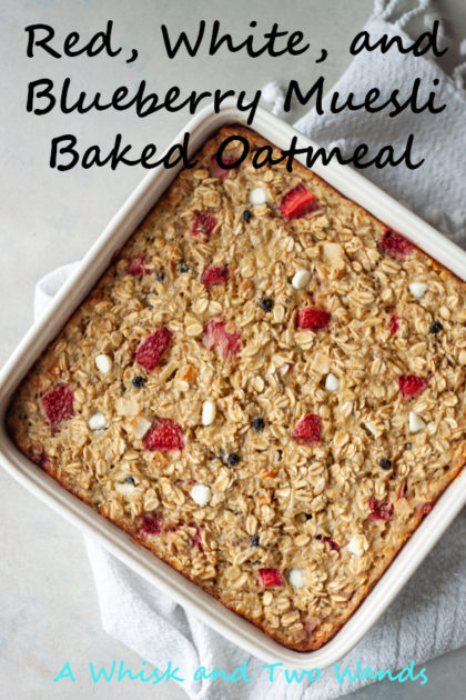 Red, White, and Blueberry Muesli Baked Oatmeal is simple healthy breakfast and great to make ahead to make mornings easier, and a little sweeter! Simple whole food ingredients it's gluten free, with a vegan option, that the whole family will love.